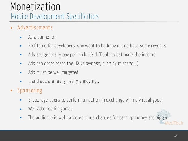 MedTech Monetization • Advertisements • As a banner or • Profitable for developers who want to be known and have some reve...