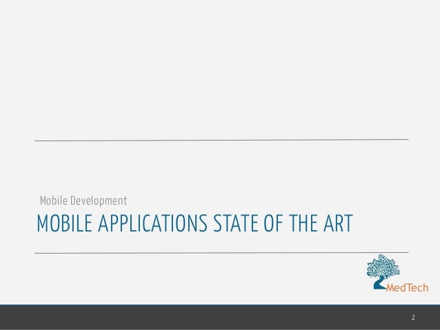 MedTech MOBILE APPLICATIONS STATE OF THE ART 2 Mobile Development