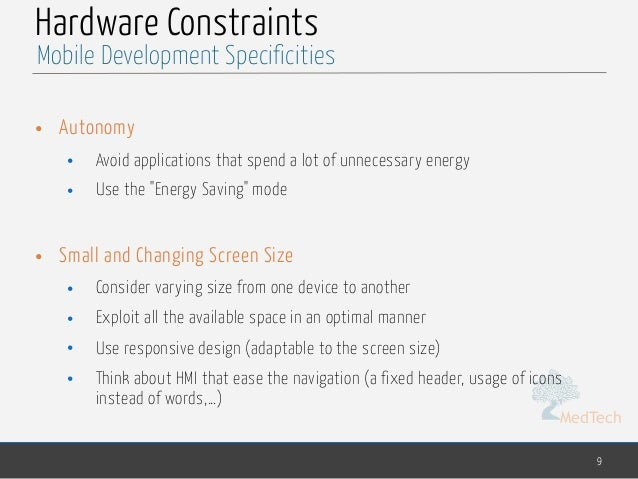 """MedTech Hardware Constraints • Autonomy • Avoid applications that spend a lot of unnecessary energy • Use the """"Energy Savi..."""