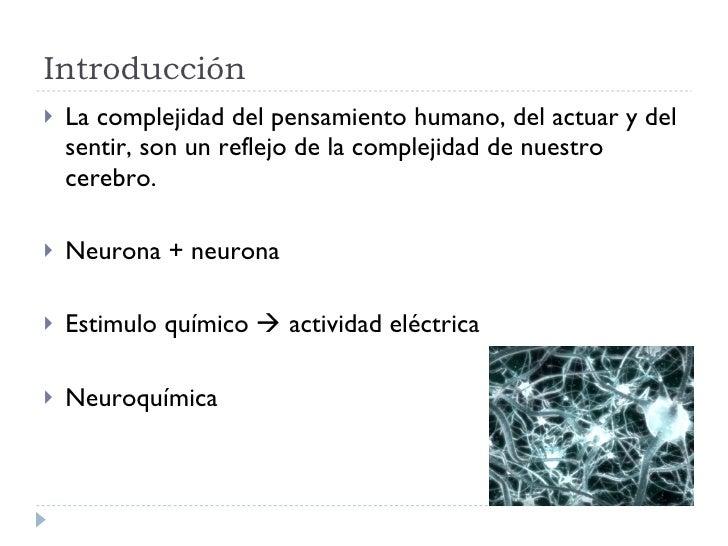 Introducción <ul><li>La complejidad del pensamiento humano, del actuar y del sentir, son un reflejo de la complejidad de n...