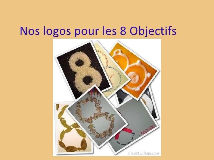 Nos logos pour les 8 Objectifs