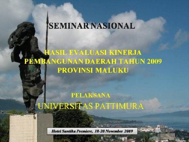 Permasalahan dan Tantangan Utama            Pembangunan Daerah • Secara geografis Daerah Maluku merupakan   daerah yang te...