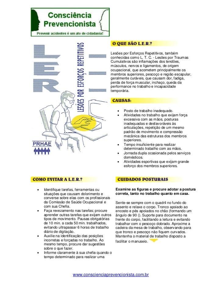 Lesões por Esforços Repetitivos, também                                            conhecidas como L. T. C. - Lesões por T...