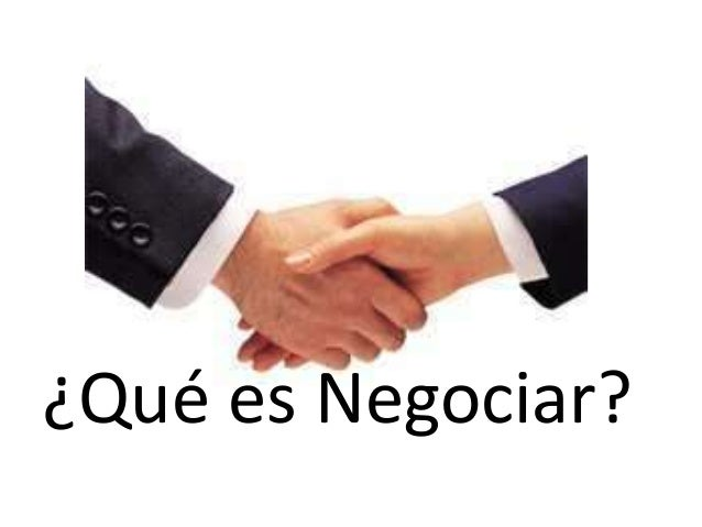 8  Que Es Negociar