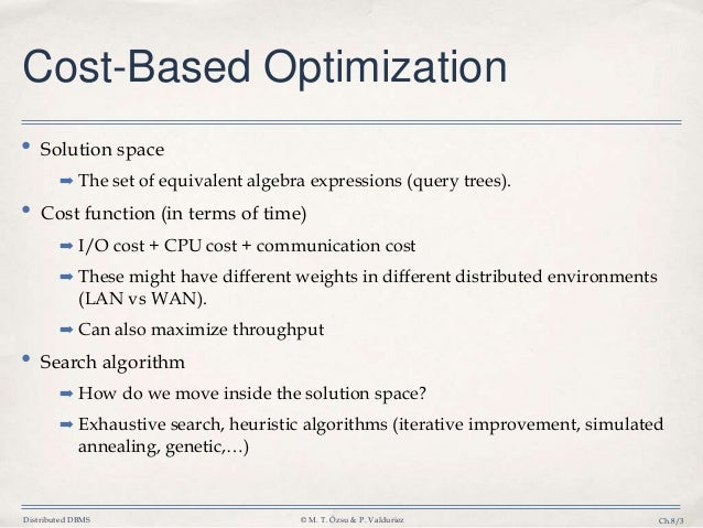 Query processing and query optimization.