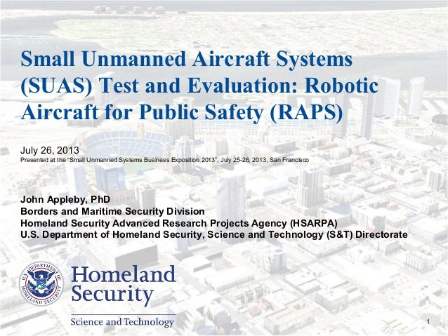 Presenter's Name June 17, 2003 1 Small Unmanned Aircraft Systems (SUAS) Test and Evaluation: Robotic Aircraft for Public S...