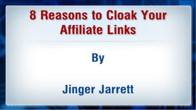 8 Reasons to Cloak Your Affiliate Links