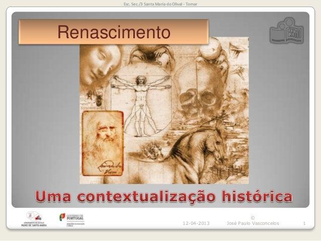 Esc. Sec./3 Santa Maria do Olival - TomarRenascimento                                                              ©      ...