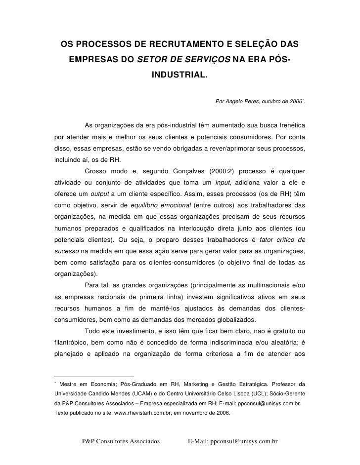 OS PROCESSOS DE RECRUTAMENTO E SELEÇÃO DAS        EMPRESAS DO SETOR DE SERVIÇOS NA ERA PÓS-                               ...
