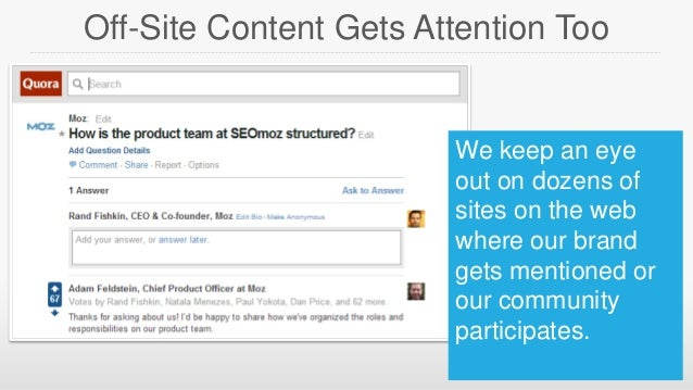 Off-Site Content Gets Attention Too  We keep an eye out on dozens of sites on the web where our brand gets mentioned or ou...