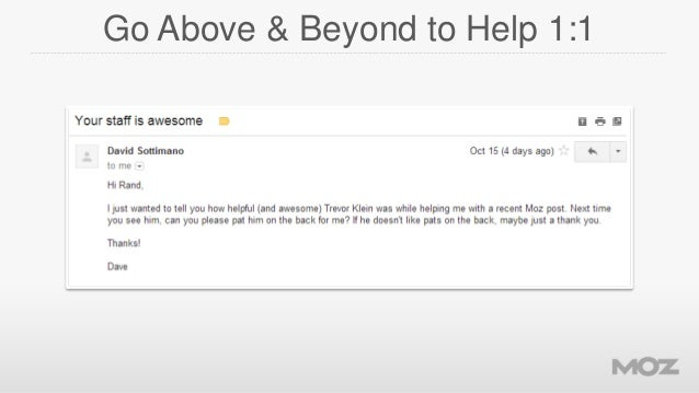 Go Above & Beyond to Help 1:1