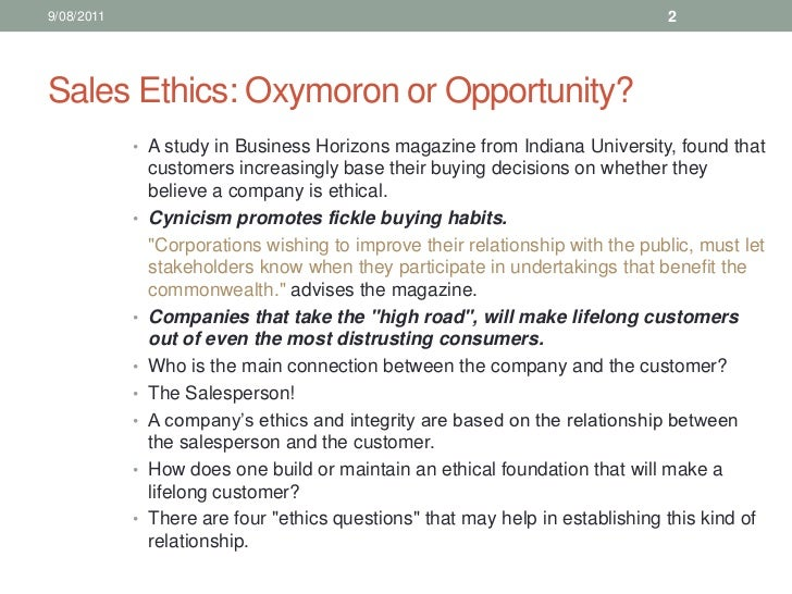 oxymoron sales ethics By linda fisher thornton unfriendly sales techniques times are still  ethical and unethical sales leadership: what's  sales ethics is not an oxymoron.