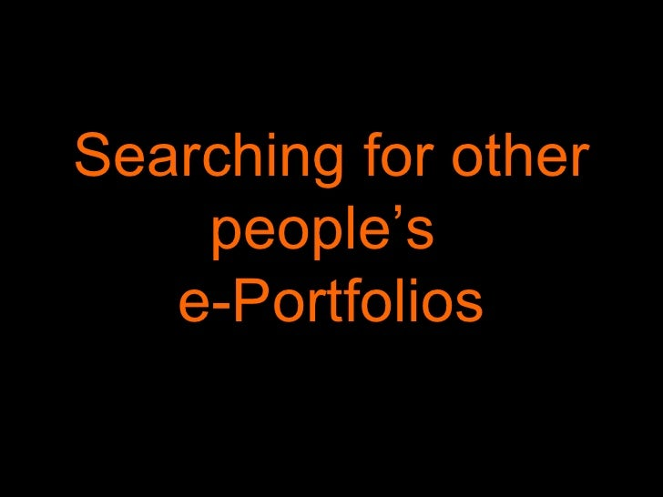 Searching for other people's  e-Portfolios