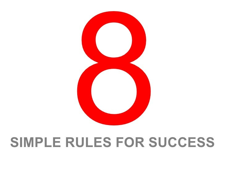 SIMPLE RULES FOR SUCCESS 8
