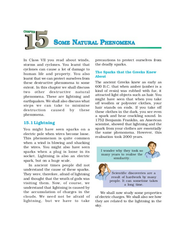 SOME NATURAL PHENOMENAIn Class VII you read about winds,          precautions to protect ourselves fromstorms and cyclones...