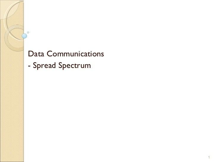Data Communications - Spread Spectrum