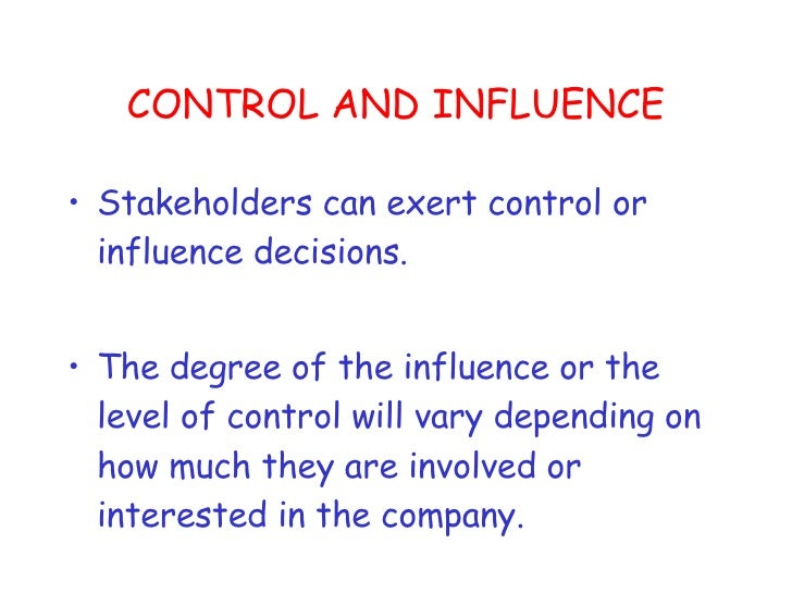 Influence Different Stakeholders Exert In One Organisation Essay