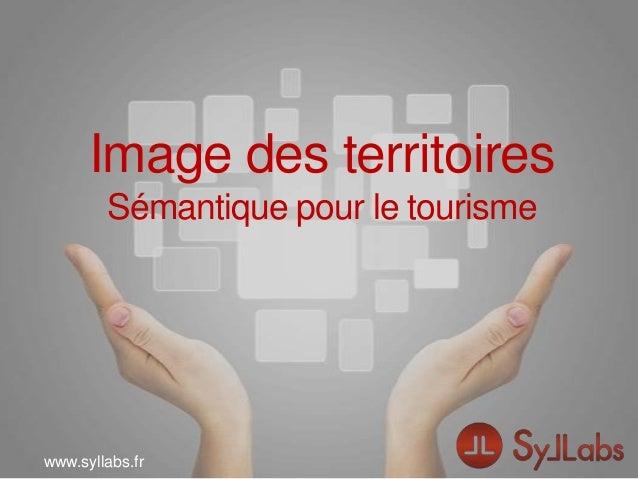 www.syllabs.frwww.syllabs.frImage des territoiresSémantique pour le tourisme
