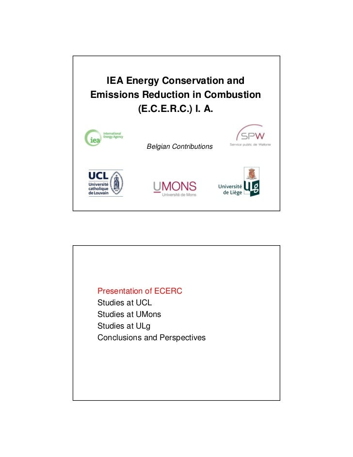 IEA Energy Conservation andEmissions Reduction in Combustion         (E.C.E.R.C.) I. A.             Belgian Contributions ...