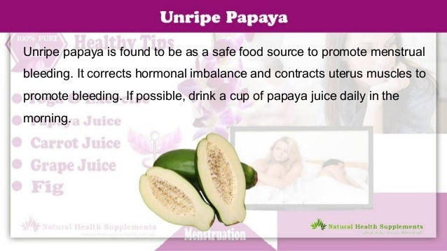 For period irregularities papaya How to