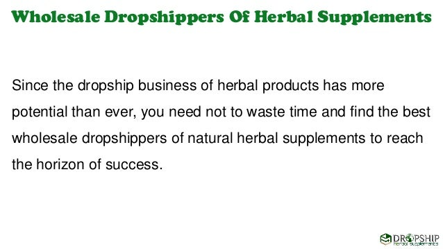 Wholesale Dropshippers of Natural Herbal Supplements