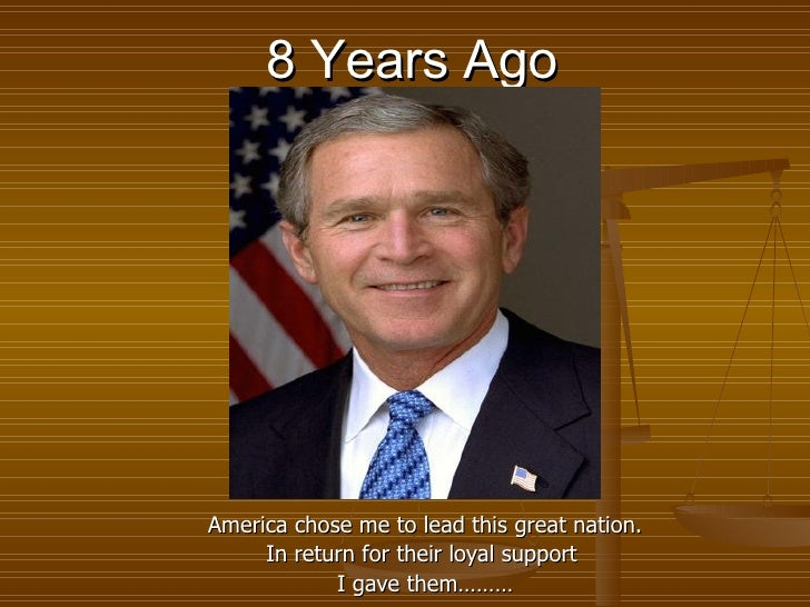 8 Years Ago America chose me to lead this great nation. In return for their loyal support  I gave them………