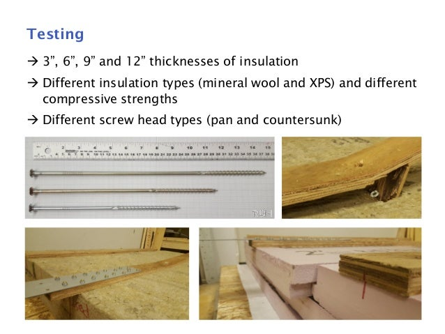 Structural Testing Of Screws Through Thick Insulation