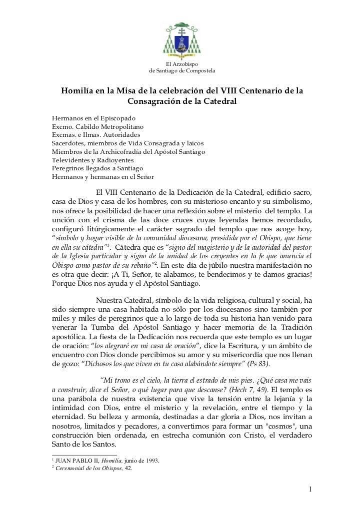 El Arzobispo                                      de Santiago de Compostela      Homilía en la Misa de la celebración del ...