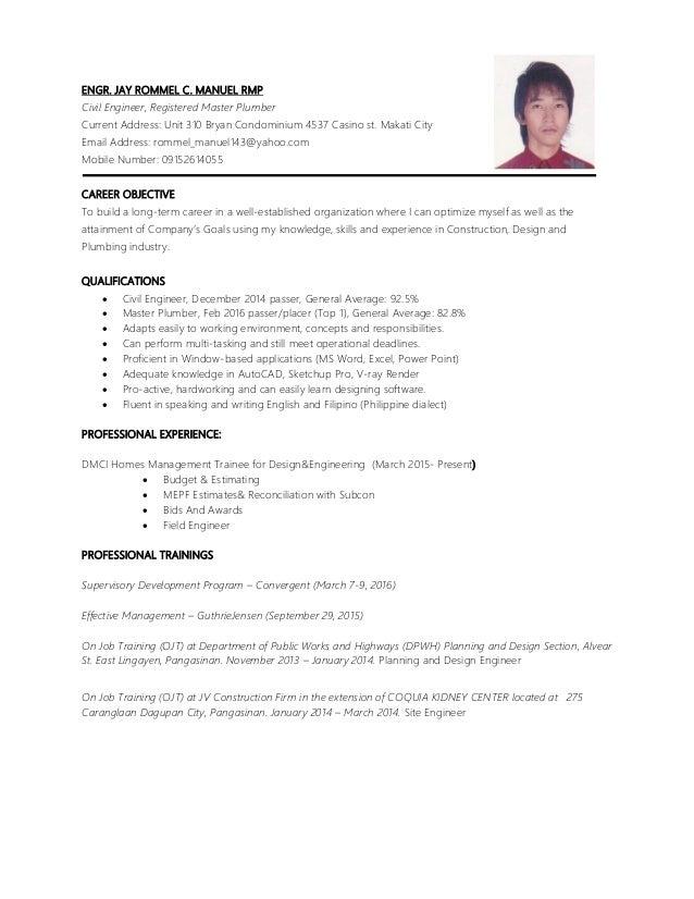 ENGR. JAY ROMMEL C. MANUEL RMP Civil Engineer, Registered Master Plumber Current Address: Unit 310 Bryan Condominium 4537 ...