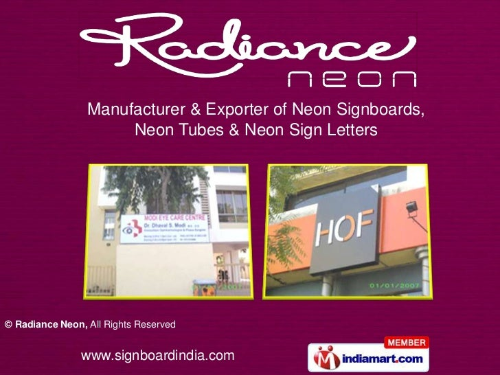 Manufacturer & Exporter of Neon Signboards,                      Neon Tubes & Neon Sign Letters© Radiance Neon, All Rights...