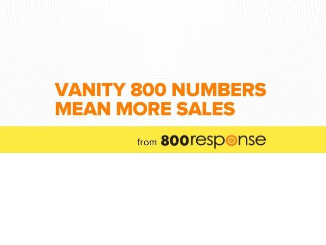 Delightful Vanity 800 Numbers Mean More Sales. VANITY800NUMBERS MEANMORESALES From ...