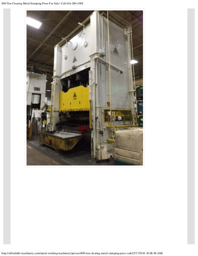 800 Ton Clearing Metal Stamping Press For Sale call 616 200-4308