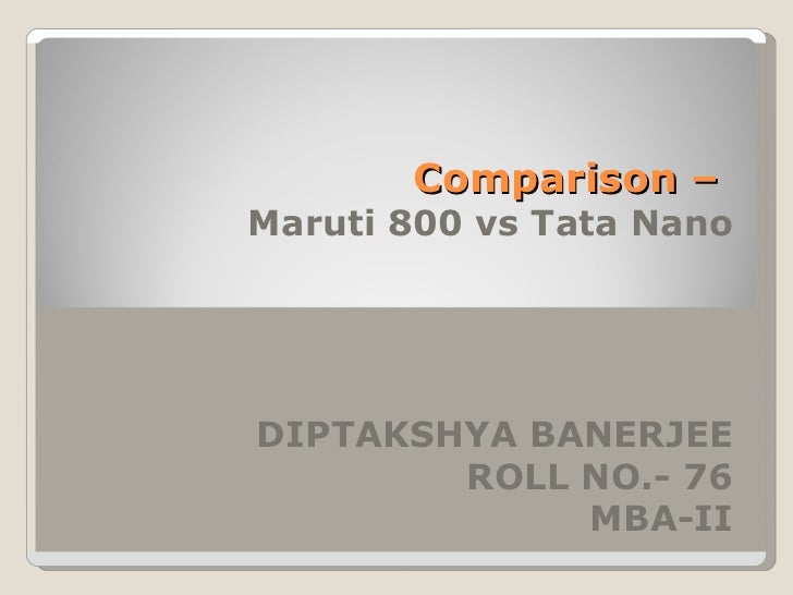 study on maruti 800 essay View a study on customer satisfaction towards maruti suzuki in coimbatore the first car that the company produced was a four-door maruti 800 and the second car.