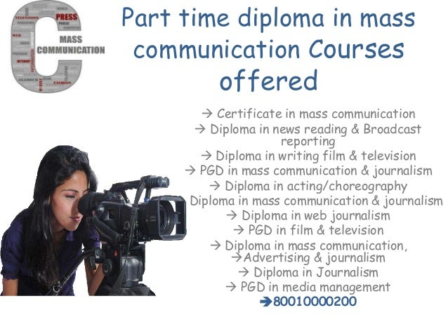 distance learning diploma in mass communication journ   3 part time diploma in mass communication