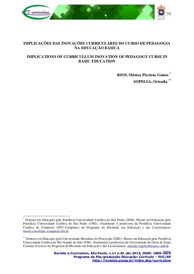 55 ____ Revista e-Curriculum, São Paulo, v.11 n.01 abr.2013, ISSN: 1809-3876 Programa de Pós-graduação Educação: Currículo...