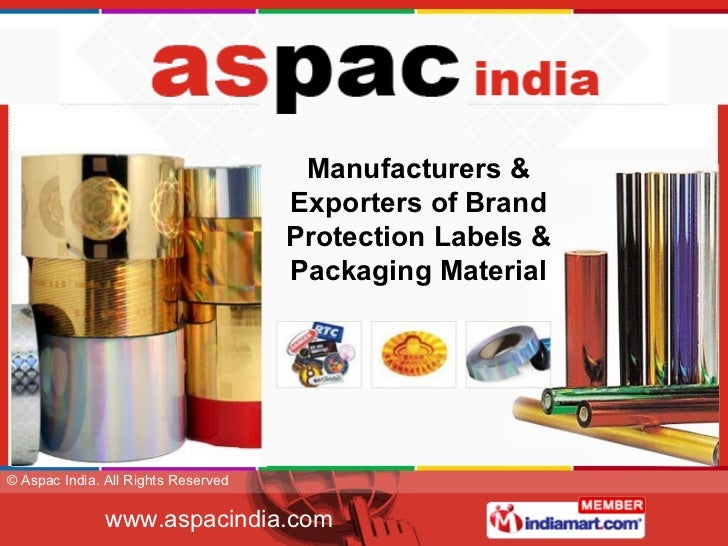 Manufacturers & Exporters of Brand Protection Labels & Packaging Material