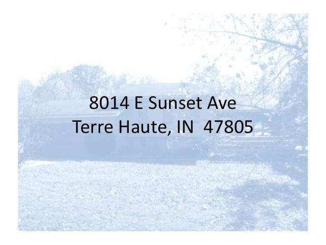 8014 E Sunset Ave Terre Haute, IN 47805