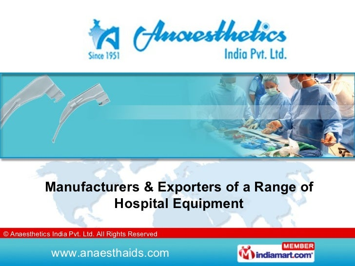 Manufacturers & Exporters of a Range of Hospital Equipment