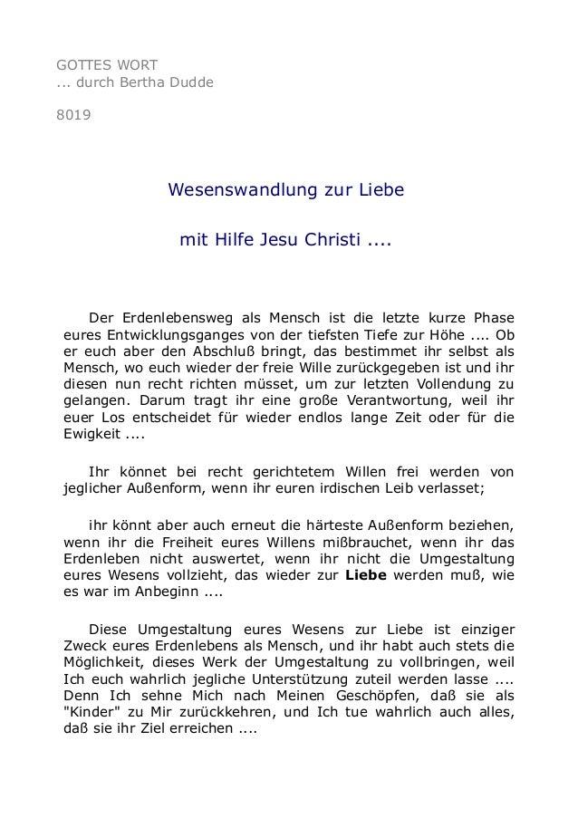 GOTTES WORT ... durch Bertha Dudde 8019 Wesenswandlung zur Liebe mit Hilfe Jesu Christi .... Der Erdenlebensweg als Mensch...