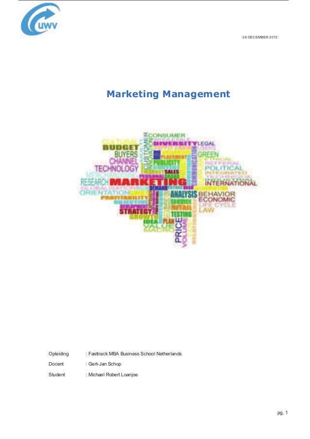 marketing management paper Sample final exam - marketing management - semester, year name _____ social security # _____ please read all questions carefully.