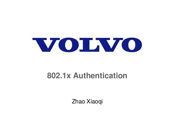 802.1x Authentication      Zhao Xiaoqi