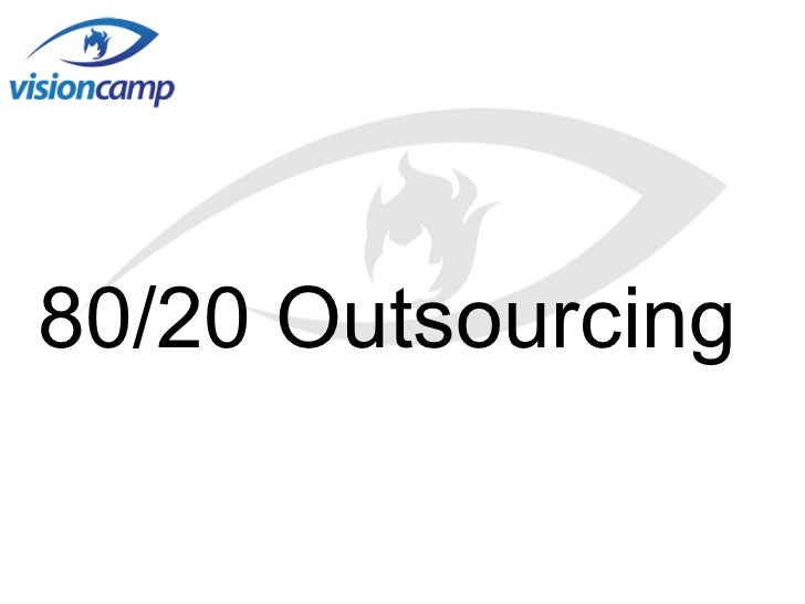 80/20 Outsourcing