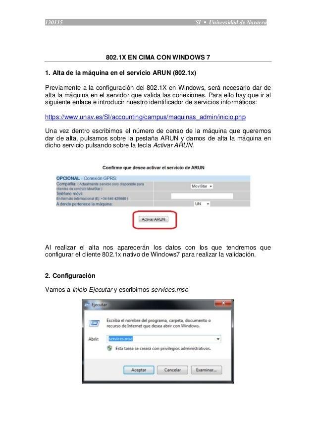 130115 SI • Universidad de Navarra  802.1X EN CIMA CON WINDOWS 7  1. Alta de la máquina en el servicio ARUN (802.1x)  Prev...