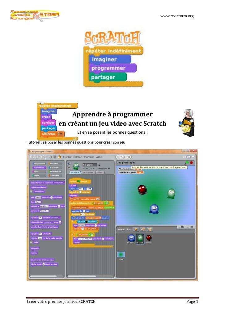 www.rcx-storm.org                       Apprendre à programmer                   en créant un jeu video avec Scratch      ...