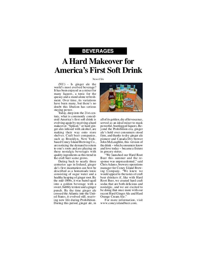 (NU) - Is ginger ale the world's most evolved beverage? It has been enjoyed as a mixer for many liquors, a tonic for the q...