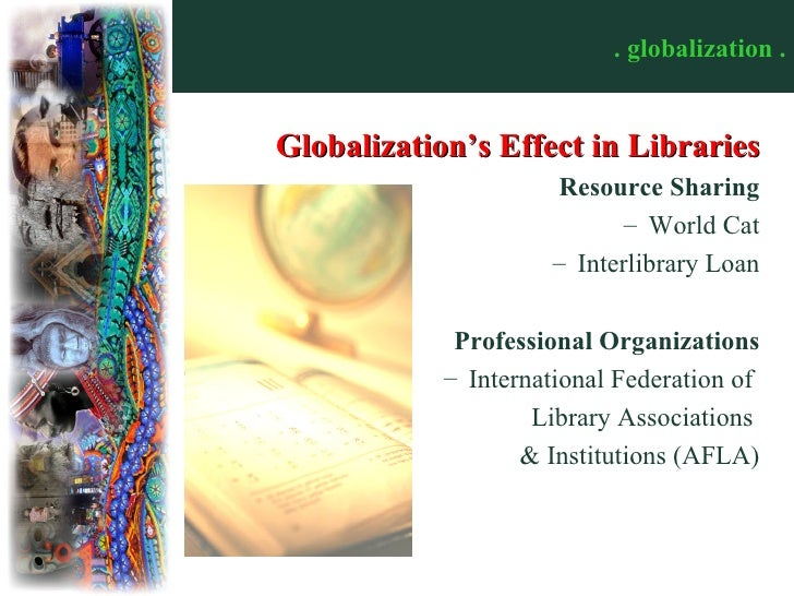 religion and its effects on globalization Globalization's challenge to islam september 11, the effect of globalisation on the muslim world from its supposed cultural and religious centre in the.