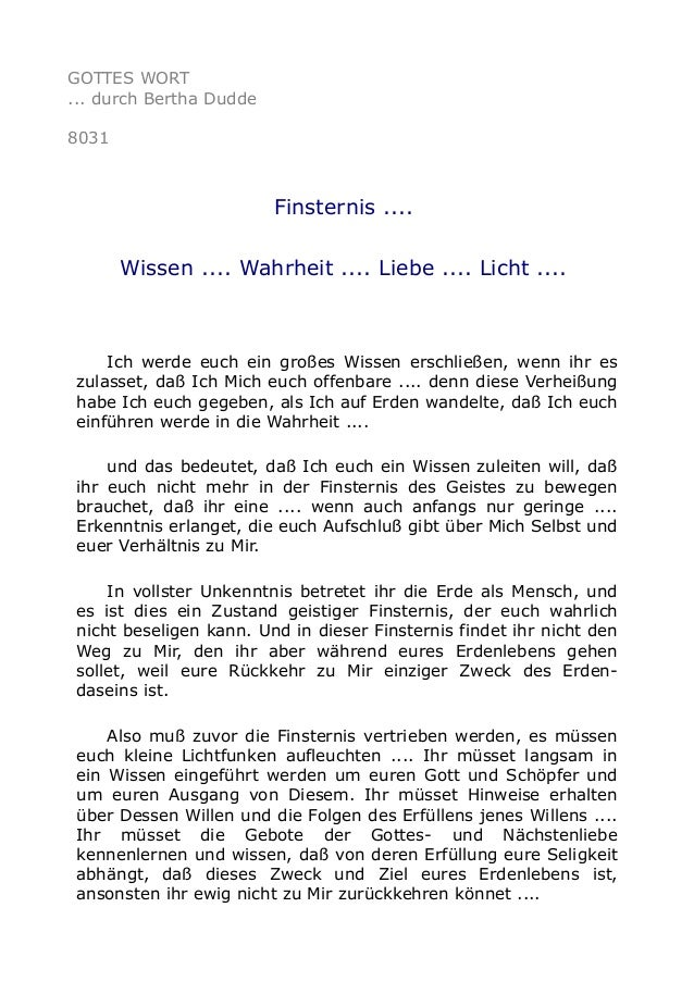 GOTTES WORT ... durch Bertha Dudde 8031 Finsternis .... Wissen .... Wahrheit .... Liebe .... Licht .... Ich werde euch ein...
