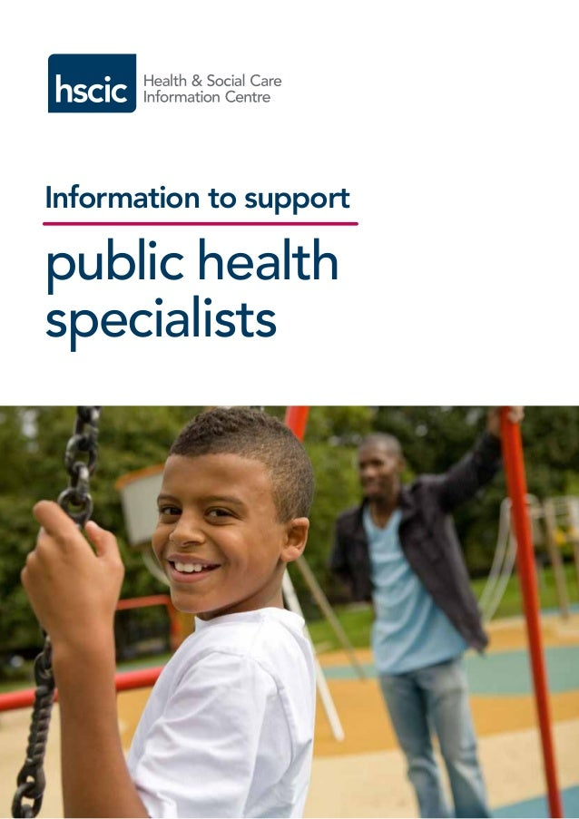 Information to support public health specialists