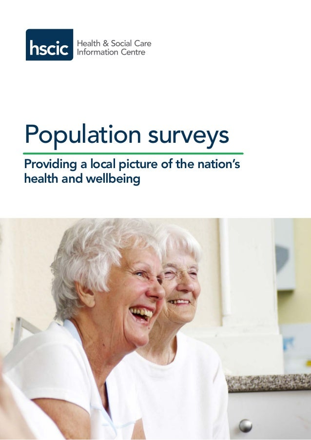 Population surveys Providing a local picture of the nation's health and wellbeing