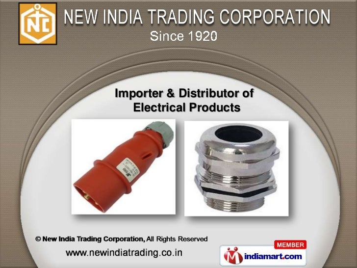 Importer & Distributor of   Electrical Products